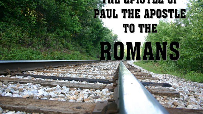 Men's Bible Study on ROMANS (2012-08-07 to 2013-03-05)
