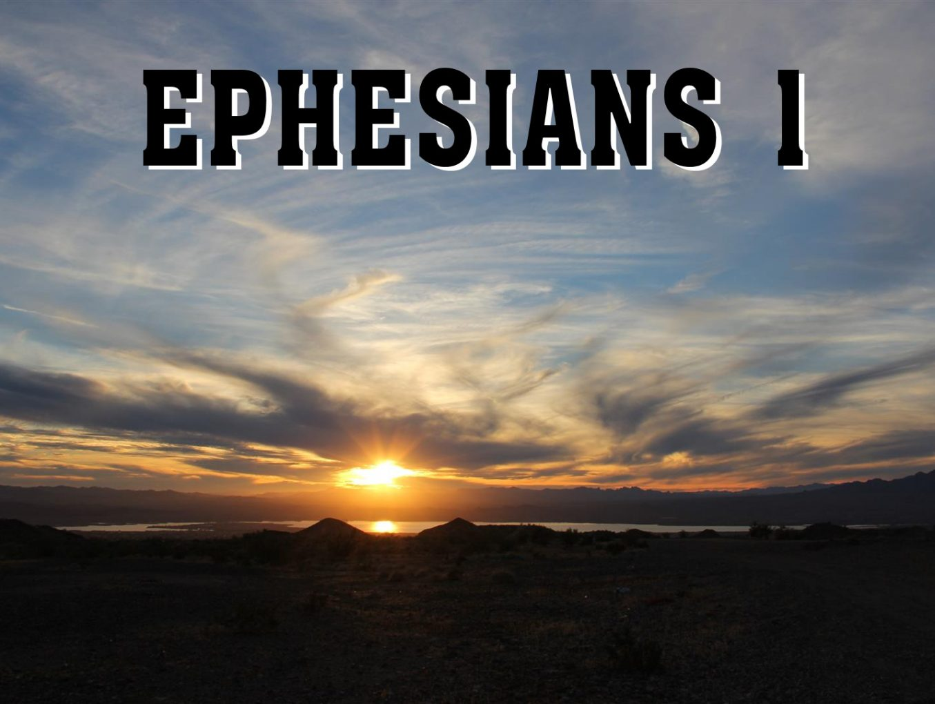 Men's Bible Study on EPHESIANS 1 (2011-08-23)