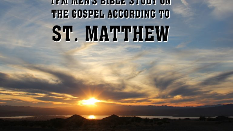 Men's Bible Study on MATTHEW (2015-02-17 to 2016-01-05)