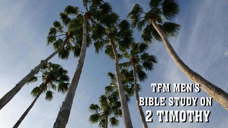 Men's Bible Study on 2 TIMOTHY (2012-03-06 to 2012-05-08)