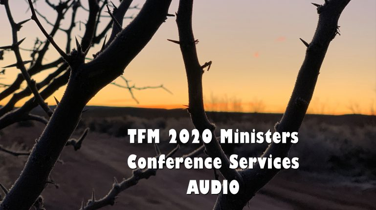2020 Ministers Conference Services - AUDIO