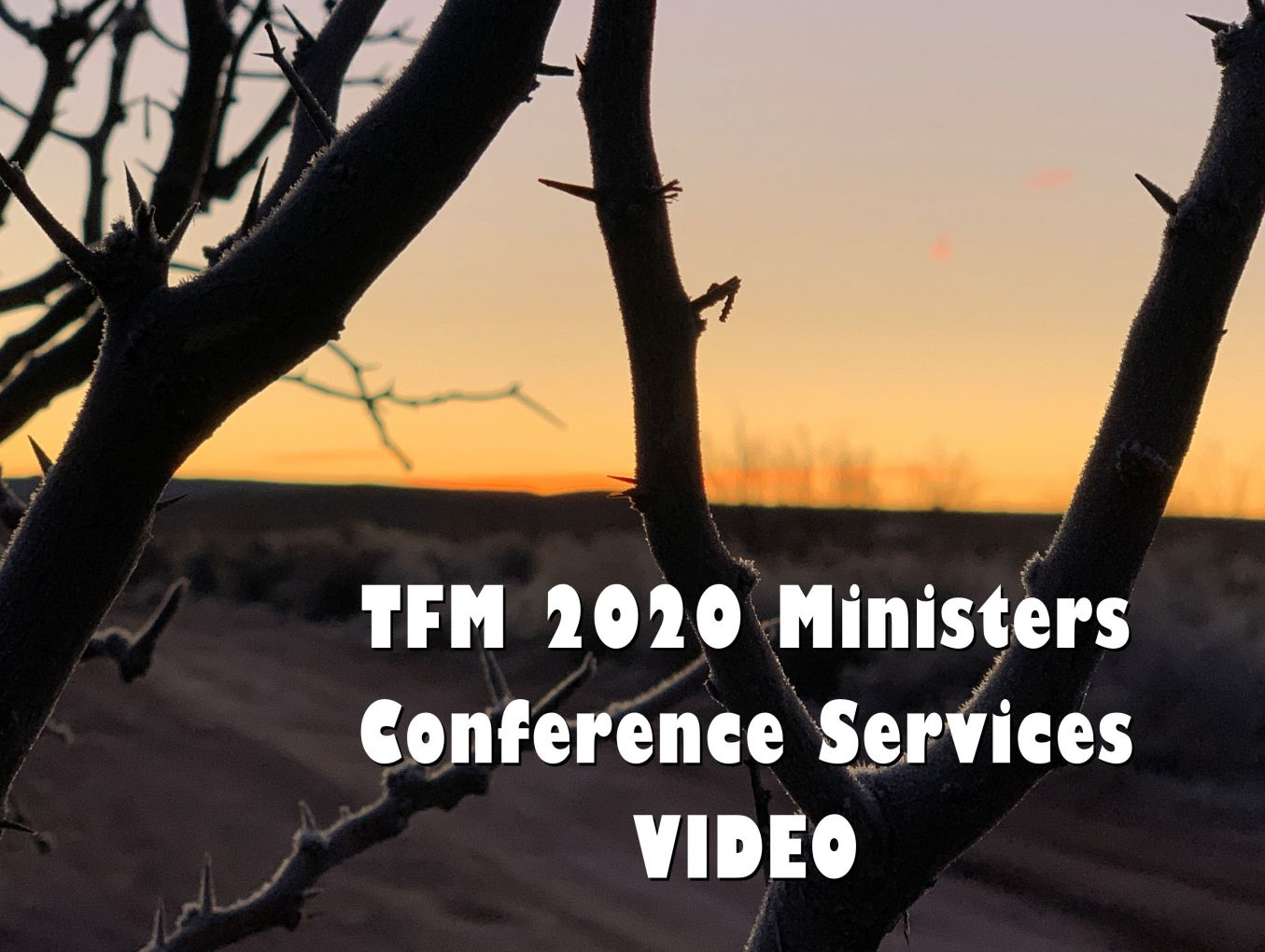 2020 Ministers Conference Services - VIDEOS