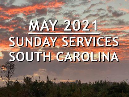 May 2021 South Carolina Sunday Services