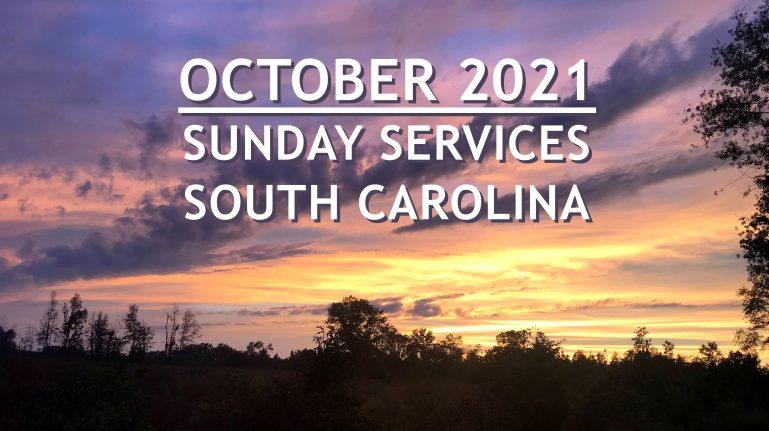 October 2021 South Carolina Sunday Services