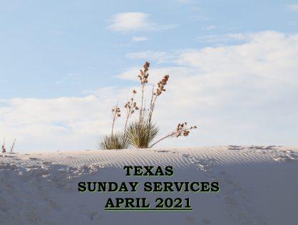 April 2021 Texas Sunday Services