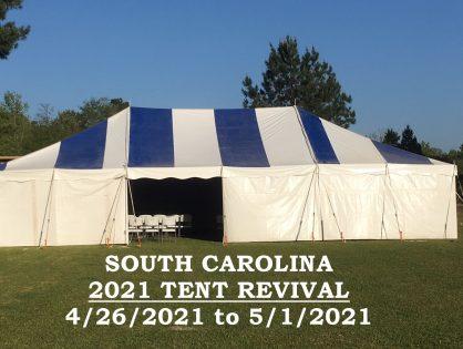 April 2021 SC Tent Revival