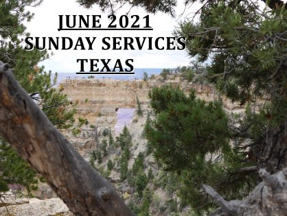 June 2021 Texas Sunday Services