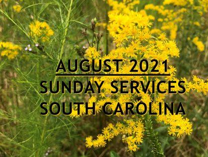 August 2021 South Carolina Sunday Services
