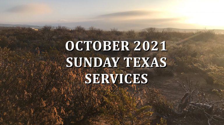 October 2021 Texas Sunday Services